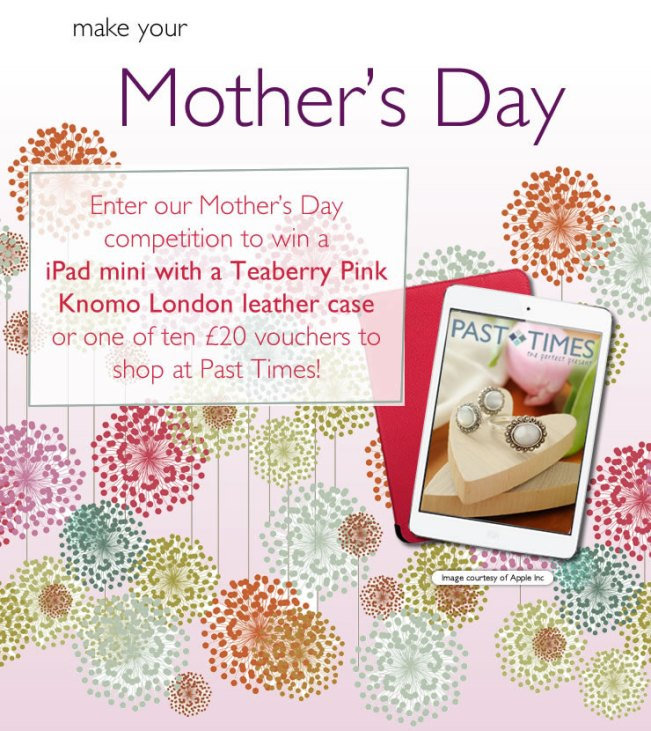 Win an iPad in the Past Times Mother's Day competition